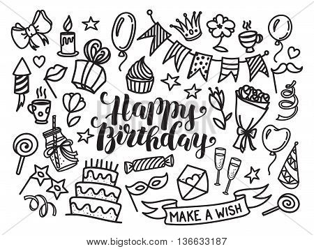 Happy birthday lettering and doodle set. Vector illustration isolated on white background. Funny set of sketch birthday party objects
