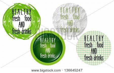 Set of four circular icons with the words healthy fresh food and drink