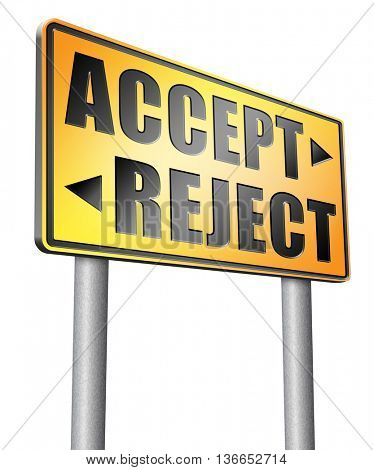 accept reject approve or decline and refuse offer proposal or invitation, yes or no, 3D illustration, isolated on white