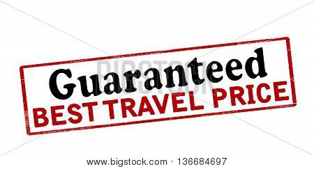 Rubber stamp with text guaranteed best travel price inside vector illustration