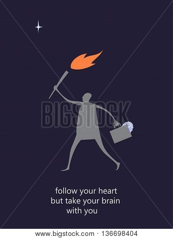 Flat illustration with message Follow your heart but take brain with you. Heart and brain.