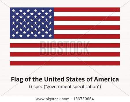 USA national flag or American flag in proportion of 10 by 19 and colors correspond G-spec government specification. Correct USA flag isolated. Star-spangled banner vector illustration in EPS8 format.
