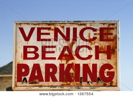 An Old Weathered Venice Beach Parking Sign