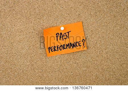 Past Performance Written On Orange Paper Note