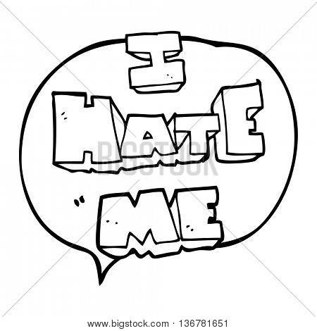 I hate me freehand drawn speech bubble cartoon symbol