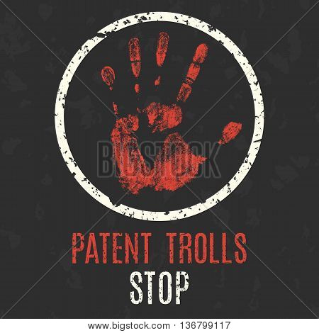 Conceptual vector illustration. Stop patent trolls sign.