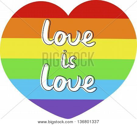 Handlettered love is love. Lgbt rainbow heart. Vector illustration.