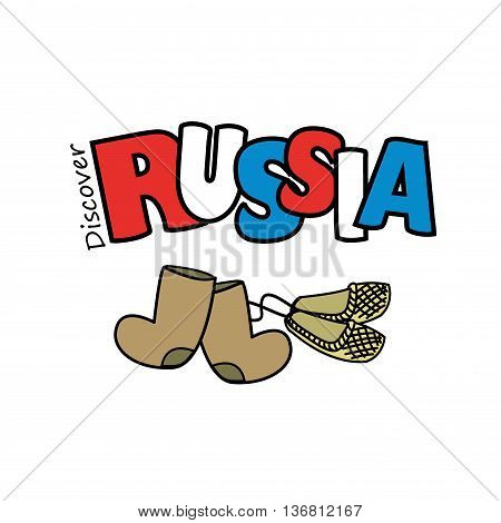 Inscription Discover the Russia Russian traditional boots and shoes on a white background vector illustration