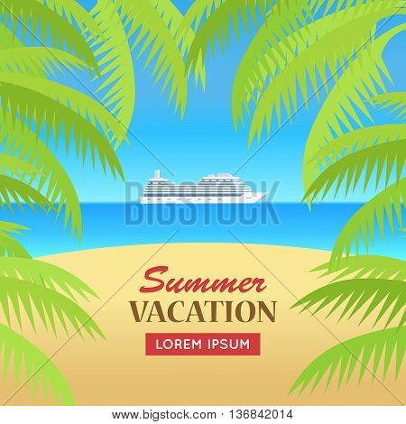Summer vacation concept banner. Flat design vector illustration. Leisure on cruise ship in the ocean. Sunny beach, palm trees background. Holiday at seaside. Hot coast cruise. World trip on liner.