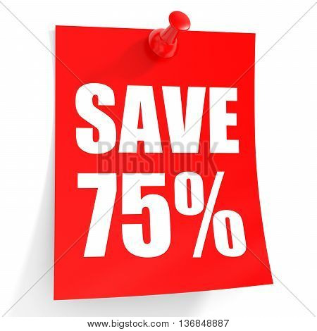 Discount 75 Percent Off. 3D Illustration On White Background.
