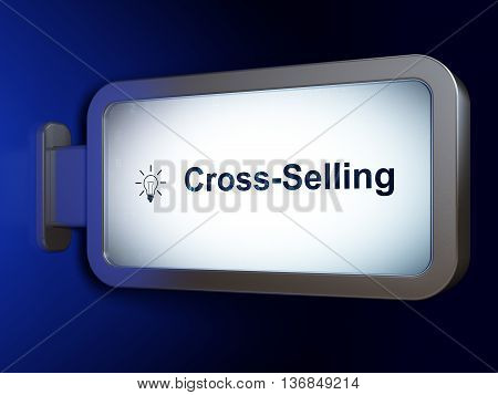 Finance concept: Cross-Selling and Light Bulb on advertising billboard background, 3D rendering