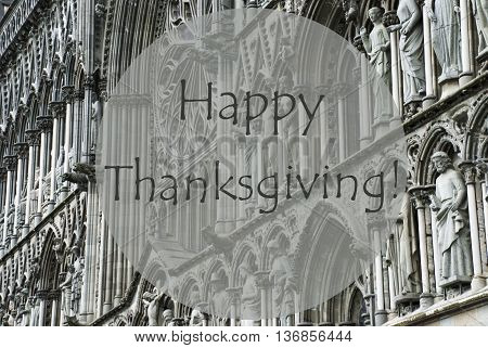 Church Of Trondheim In Norway. Macro Or Close Up Of Sculptures Or Statue. Religious Greeting Card. English Text Happy Thanksgiving