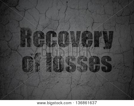 Money concept: Black Recovery Of losses on grunge textured concrete wall background
