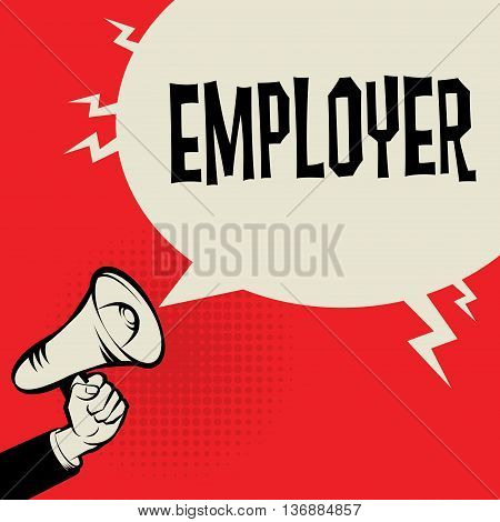 Megaphone Hand business concept with text Employer, vector illustration