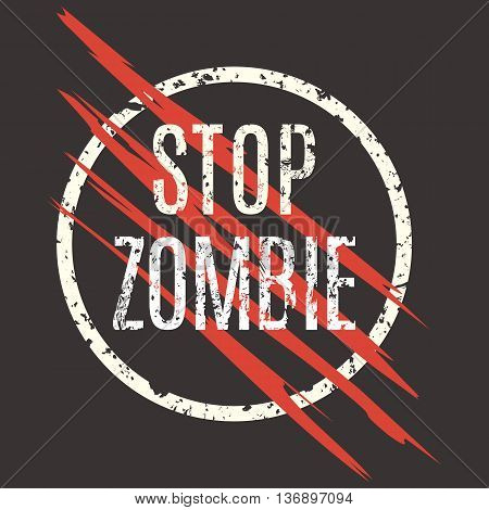 Conceptual vector illustration. Sign stop zombie. Laceration logo.