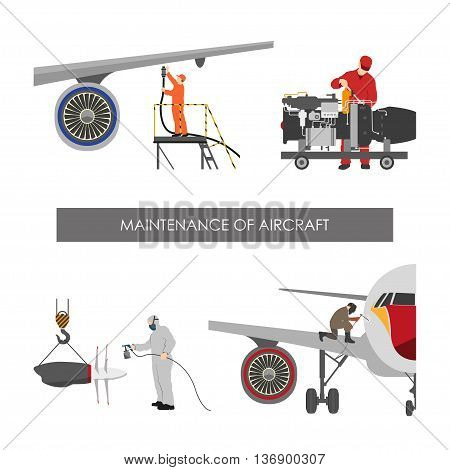 Repair and maintenance aircraft. Workers in overalls repair planes. Vector illustration
