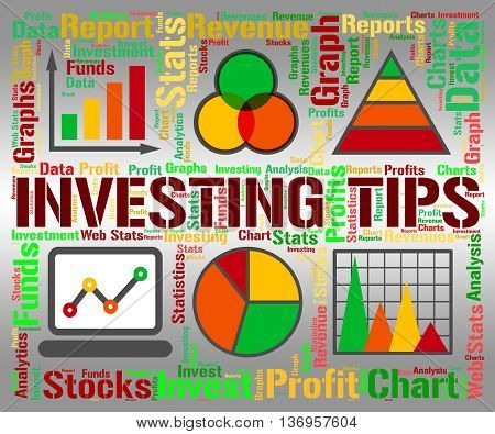Investing Tips Indicates Return On Investment And Advice