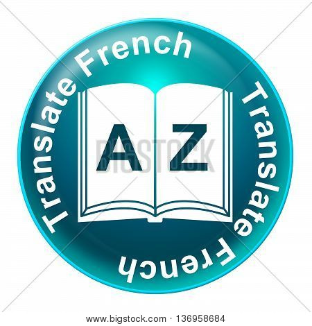 Translate French Shows Learning Educating And Studying
