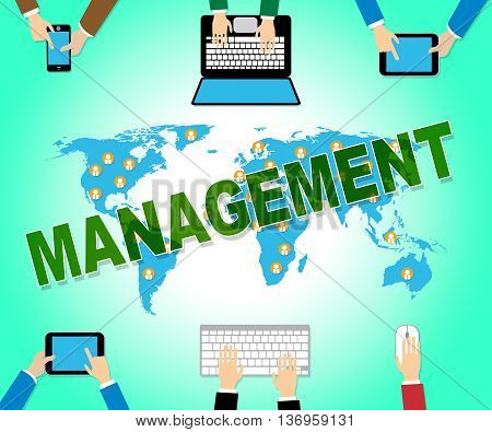 Business Management Represents Corporate Online And Manager