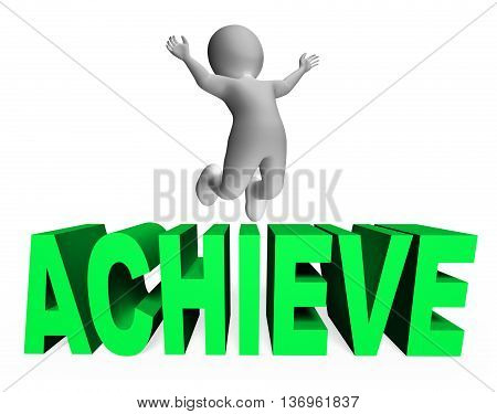Achieve Character Indicates Man Jump And Achievement 3D Rendering