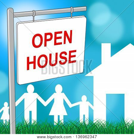 Open House Indicates Real Estate And Building