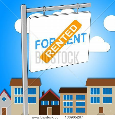 House Rented Represents For Lease And Board