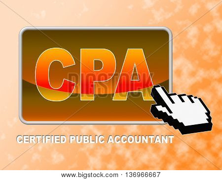Cpa Button Means Certified Public Accountant And Auditing