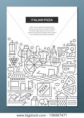 Italian pizza - vector line design brochure poster, flyer presentation template, A4 size layout. Italy cuisine, food, meals, restaurant, cafe, pizzeria, ingridients, kitchen chef cooker