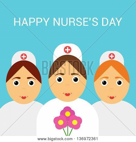 Festive greeting card. International day of nurses. Three nurses and flowers.