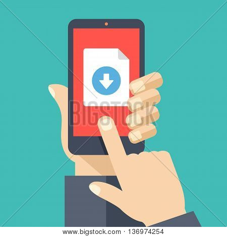 File download button on smartphone screen. Hand holds smartphone, finger touches button. Downloading document concept for web banners, web sites, infographics. Creative flat design vector illustration