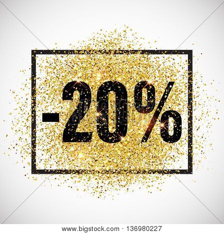 20 percent off discount promotion tag. Promo sale label. New Year, Christmas offer. Golden glitter template for shop banner, poster, certificate. Gold glittering vector flares on white background.
