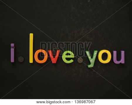 I Love You. Inspirational Message In Vibrant Colorful Magnet Letters