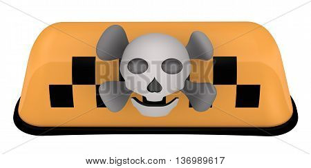 Sign of illegal taxis - light box checkered indicating public transportation and skull and bones. Isolated. 3D Illustration