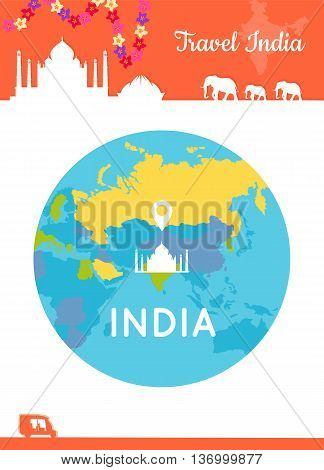 Travel India conceptual poster in flat style design. Summer vacation in exotic countries illustration. Journey to India vector template. Center of the world in low cost tourism concept.