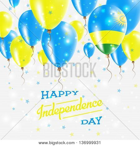 Rwanda Vector Patriotic Poster. Independence Day Placard With Bright Colorful Balloons Of Country Na