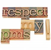 image of pms  - respect my pms  - JPG