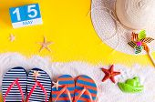 May 15th. Image Of May 15 Calendar With Summer Beach Accessories. Spring Like Summer Vacation Concep poster
