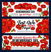 Remembrance Day Lest We Forget 11 November Greeting Banners Of Poppy Flowers. Vector Design For Anza poster