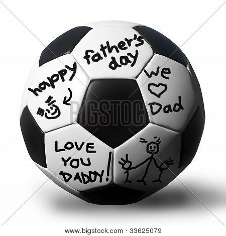 Handwriting On A Soccerball For Your Father