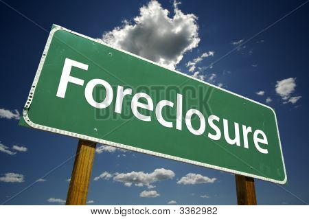 Foreclosure Road Sign