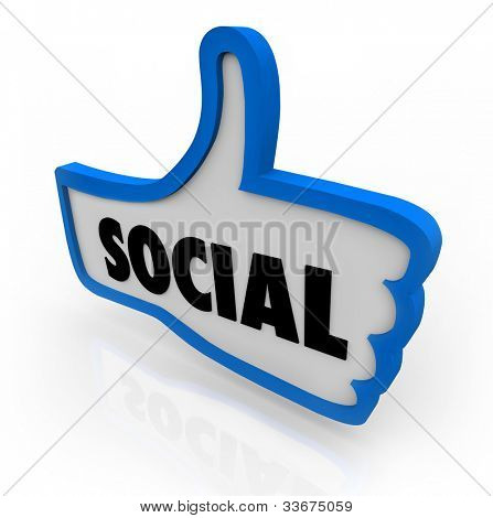 The word Social on a blue thumb's up symbol to illustrate a social network or other formate for online communication or discourse with friends, family and other people