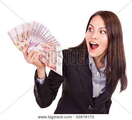 Woman with  Russian rouble money.  Isolated.