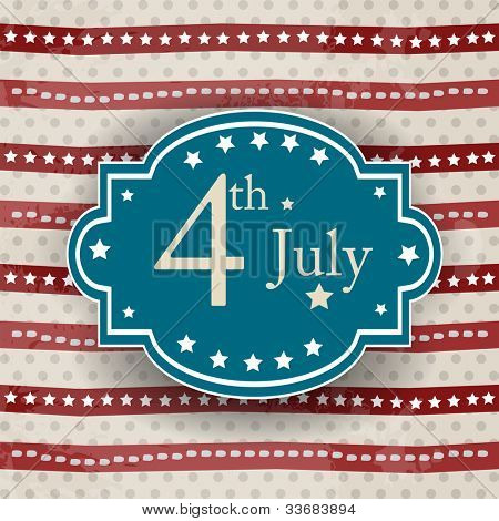 Vector badge or poster with text 4th July in retro vintage style for Independence Day and other events. EPS 10. Vector Illustration.