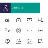 Video Record Line Icons. Set Of Line Icons On White Background. Film Making Concept. Camera, Tape, P poster