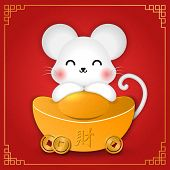 2020 Chinese New Year Design Cute Cartoon Rat Mouse And Golden Ingot. Chinese Translation : Treasure poster