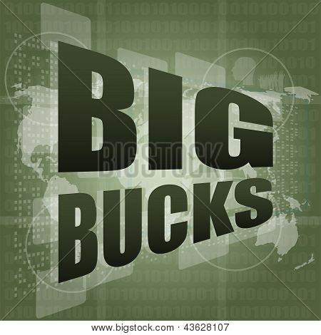 Big Bucks Words On Digital Touch Screen, art illustration