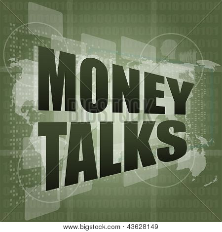 Money Talks Words On Digital Touch Screen, art illustration
