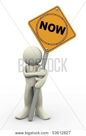 3D Man With Now Sign Board