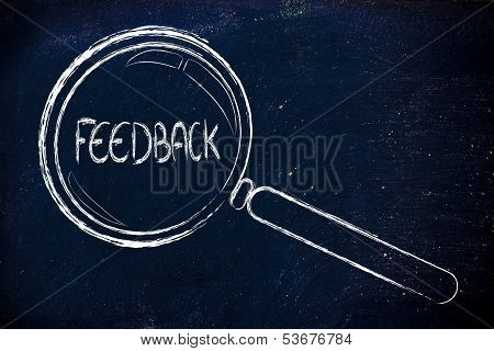 Finding Feedback, Magnifying Glass Focusing On Feedback