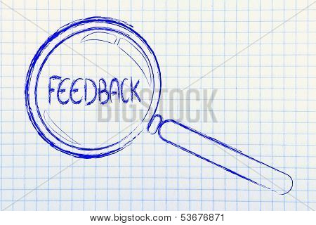 Finding Feedback, Magnifying Glass Focusing On Feedback